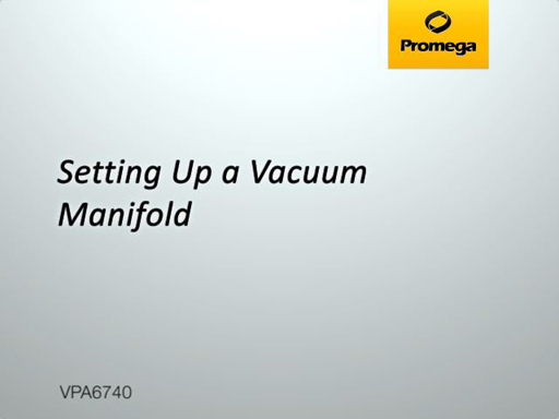 Setting up a Vacuum Manifold Video